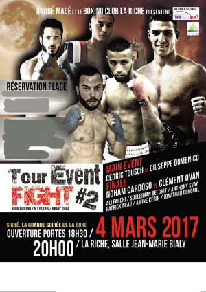 TOUR EVENT FIGHT #2 - Boxe Thailandaise - Kick Boxing -K1