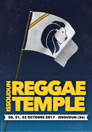 ISSOUDUN REGGAE TEMPLE 2017 - SAMEDI : REGGAE NIGHT