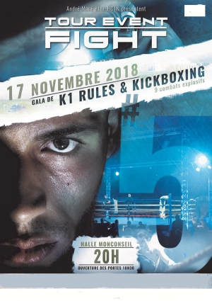 TOUR EVENT FIGHT #5 - Gala de K1 rules & Kick Boxing