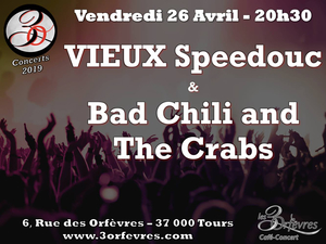 Vieux Speedouc et Bad Chili and the Crabs