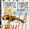 affiche FREDERIC FROMET - CA FROMET !