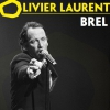 affiche OLIVIER LAURENT CHANTE JACQUES BREL