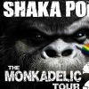 affiche SHAKA PONK - The MonkAdelic Tour Part. II